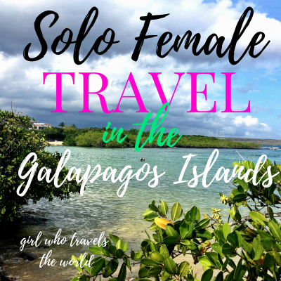 Solo Female Travel in Galapagos Islands ~ Video!