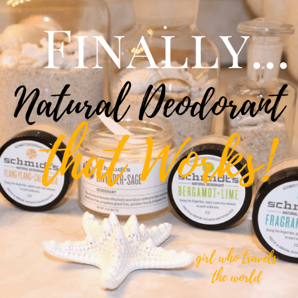Natural Deodorant that Actually Works! Girl Who Travels the World