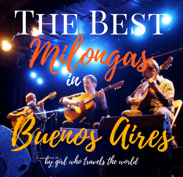 Best Milongas in Buenos Aires, Girl Who Travels the World