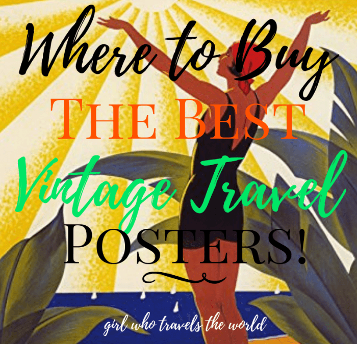 Where to Buy the Best Vintage Travel Posters, Girl Who Travels the World