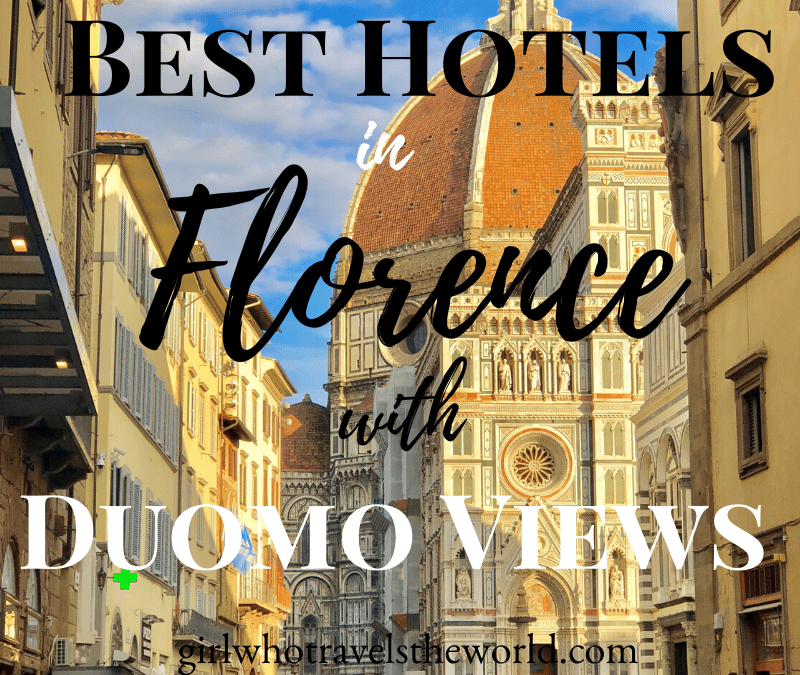 Best Hotels in Florence with Duomo Views!