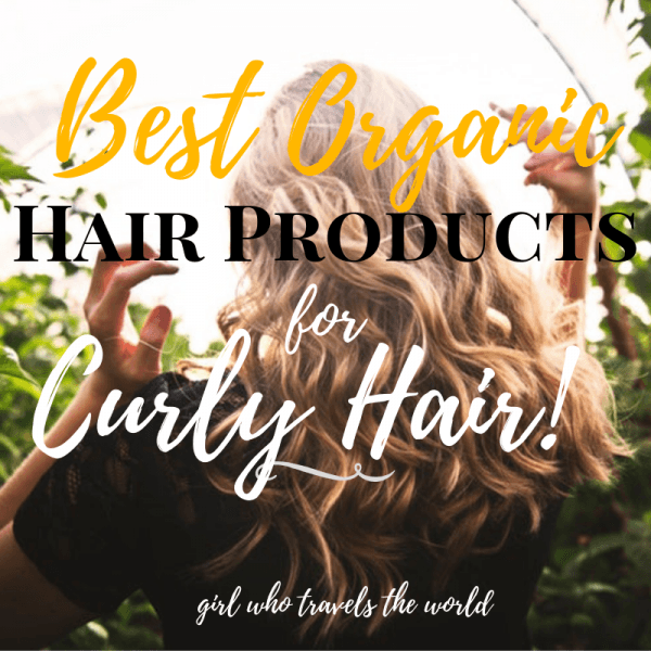 Best Organic Hair Products For Curly Hair Girl Who Travels