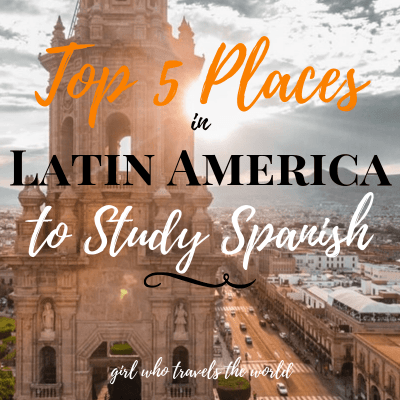 Top 5 Places in Latin America to Study Spanish