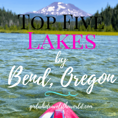 Top Five Lakes by Bend, Oregon