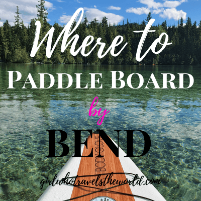 Where to Paddle Board in Bend, Oregon