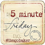 on Five Minute Friday: writer