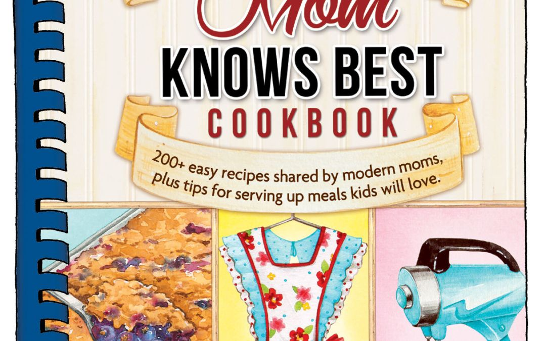 {book giveaway #2} Mom Knows Best, a Gooseberry Patch cookbook
