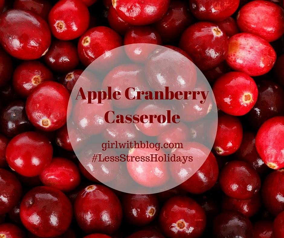 Apple Cranberry Casserole // girlwithblog.com