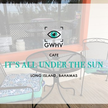 It's All Under The Sun Cafe, Long Island, Bahamas