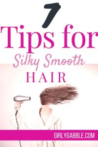 how-to-get-silky-smooth-hair