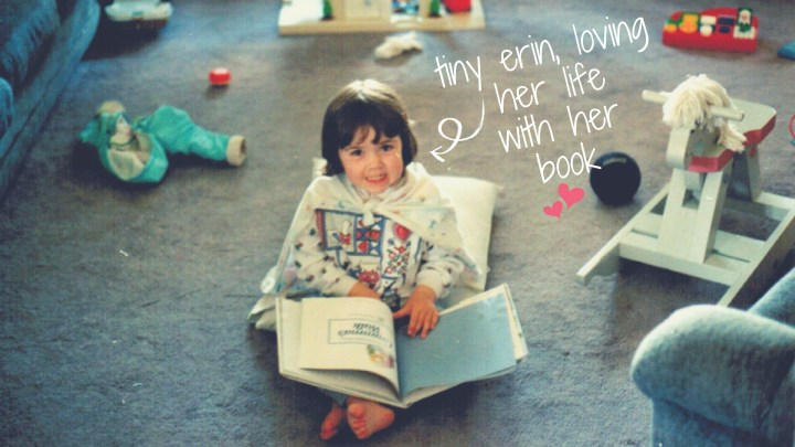 tiny erin, loving her lifewith her book