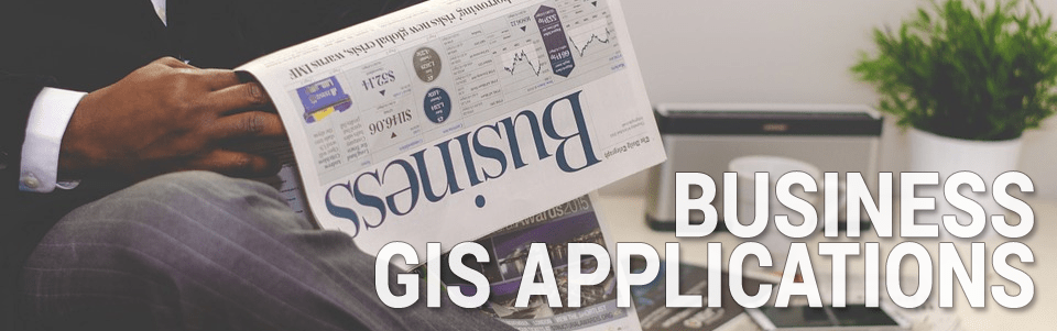 Business GIS Applications