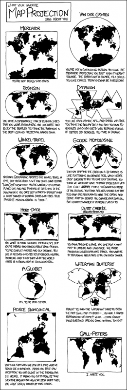 What Your Favorite Map Projection Says About You from xkcd