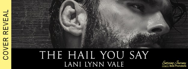 the hail you say_cover reveal banner