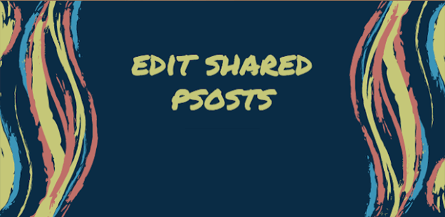 How do I edit a post that I have shared from my Page on Facebook