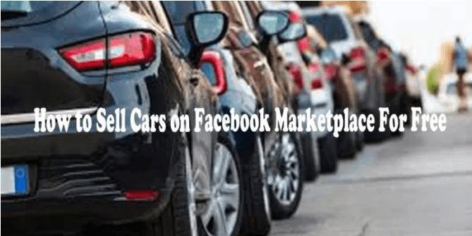How to Sell Cars on Facebook Marketplace for Free