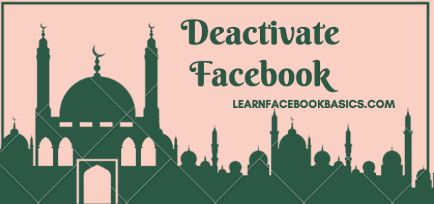 How to Deactivate Your Facebook Account Temporarily