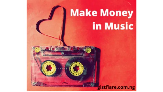 how to make money in music
