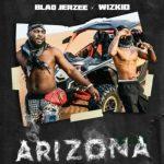 Wizkid Ft. Blaq Jerzee – Arizona MP3 Download