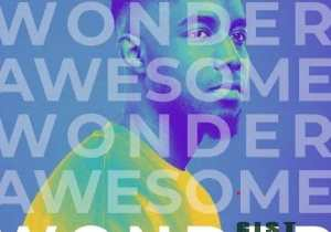 Called Out Music – Awesome Wonder