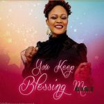 Jenne De Blessed – You Keep Blessing Me