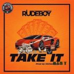 Rudeboy – Take It MP3 Download