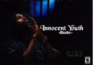 Quada – Innocent Youth Mp3 Download Music