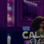 9TYZ – Call My Phone Mp3 Download 360kbps