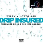 Wiley – Drip Insured Ft. Lotto Ash