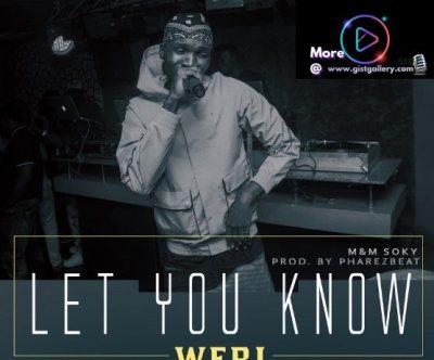 Weri Let You Know