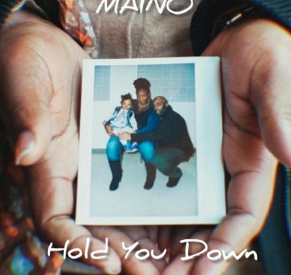 Maino - Hold You Down