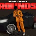 MP3: August Alsina Rounds MP3 Download