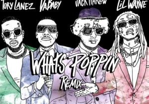 Jack Harlow – What's Poppin (Remix) Ft. Lil Wayne, DaBaby & Tory Lanez