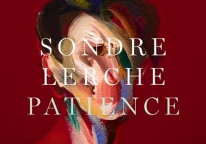 ALBUM: Sondre Lerche Patience Zip Download