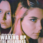 Bahari Waking Up The Neighbors Mp3 Download