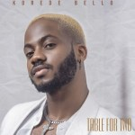 Korede Bello Table For Two EP Download