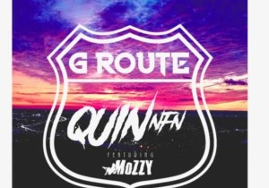 Quin NFN G Route Mp3 Download