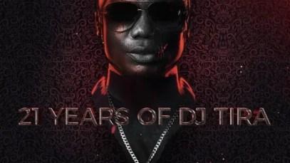 ALBUM: DJ Tira 21 Years of DJ Tira Zip Download