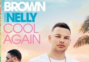 Kane Brown & Nelly Cool Again Mp3 Download