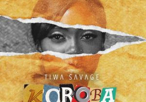 Download Tiwa Savage Koroba Mp3