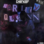 Chief Keef Harley Quinn Mp3 Download