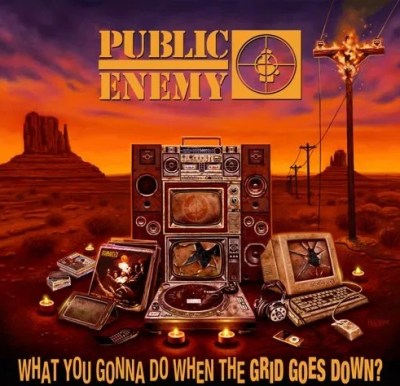 Public Enemy When The Grid Go Down Mp3 Download