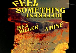 Bea Miller & Aminé FEEL SOMETHING DIFFERENT Mp3 Download