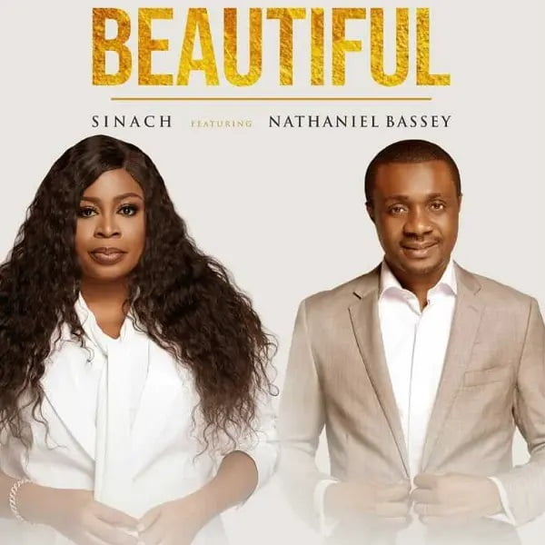 Beautiful by Sinach Ft. Nathaniel Bassey Mp3 Download
