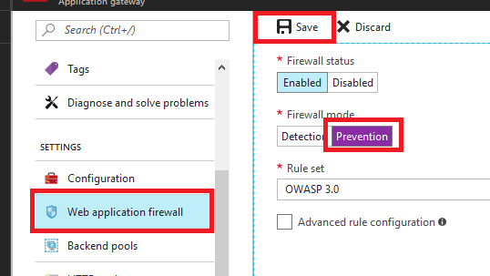 In the Application gateway blade, under Settings, Web application firewall is selected. Prevention is selected for Firewall mode.
