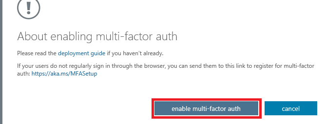 the enable multi-factor auth button is selected in the Dialog box.