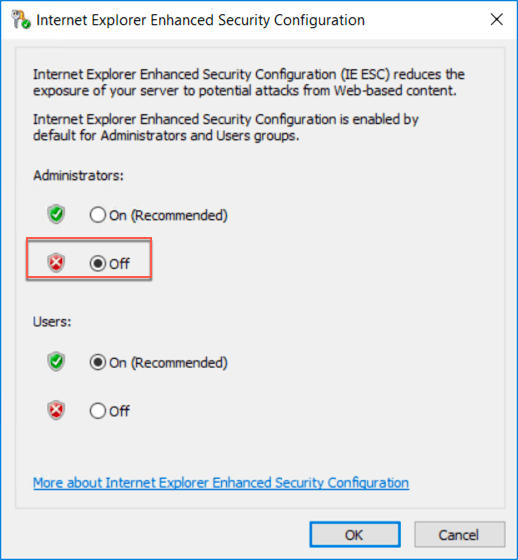Off is selected under Administrators in the Internet Explorer Enhanced Security Configuration dialog box.