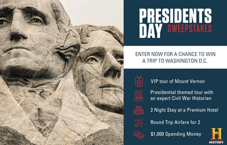 History Presidents Day Sweepstakes – Win A Trip To Washington