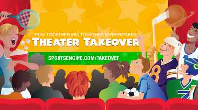 SportsEngine Theater Takeover Sweepstakes