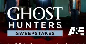 A&E TV Ghost Hunters Sweepstakes 2019 (aetv com